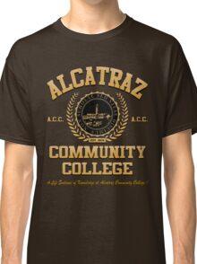ALCATRAZ COMMUNITY COLLEGE Classic T-Shirt