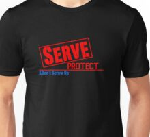 Serve, Protect Unisex T-Shirt