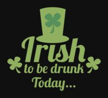 Irish to be DRUNK today with St Patricks day hat green by jazzydevil