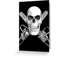 Skull and Chainsaws Greeting Card