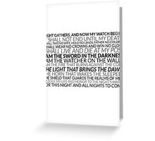Night's Watch Oath - White  Greeting Card