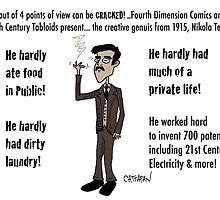 3 Out of 4 Cracked! viewpoints of Nikola Tesla by CattapanComics