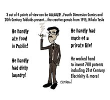 3 Out of 4 Cracked! viewpoints of Nikola Tesla Photographic Print