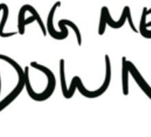 One Direction Nobody Can Drag Me Down-Green Sticker