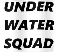 UNDER WATER SQUAD Poster