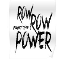[Gurren Lagann] ROW ROW FIGHT THE POWER Monochrome Poster