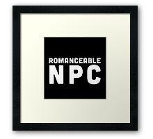 Romanceable NPC  Framed Print