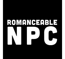 Romanceable NPC  Photographic Print