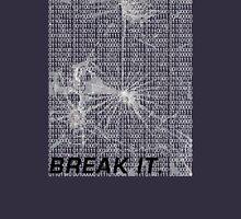 BREAK THE BINARY Unisex T-Shirt
