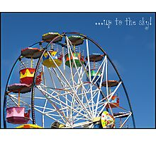 Up to the sky! -Big Wheel, Scarborough. Photographic Print