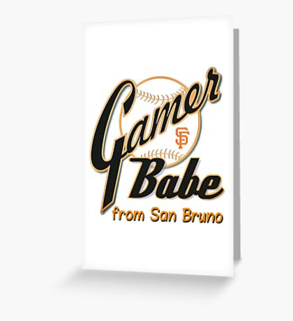 SF Giants Gamer Babe from San Bruno Greeting Card