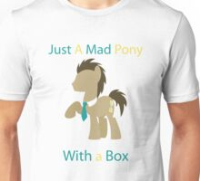 Doctor Whooves a mad pony Unisex T-Shirt