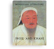 Prose and Khans Canvas Print