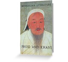 Prose and Khans Greeting Card
