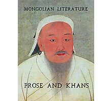 Prose and Khans Photographic Print