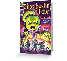 The Ghostbustin Four #49 Greeting Card
