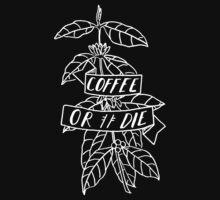Coffee or Die - original pen and ink sketch T-Shirt