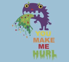 You Make Me Hurl - on darks Kids Tee