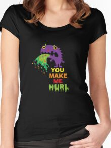 You Make Me Hurl - on darks Women's Fitted Scoop T-Shirt