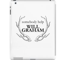 Help Will Graham iPad Case/Skin