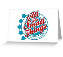 All The Small Things Greeting Card