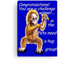 Banner for Pets need a hug challenge entry Canvas Print