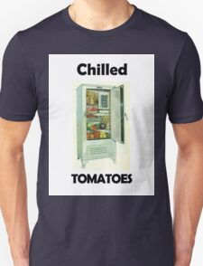 Chilled Tomatoes Unisex T-Shirt