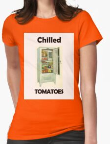 Chilled Tomatoes Womens Fitted T-Shirt