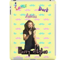Harry Styles - Lame, Dork, Adorbs (Mustache print) iPad Case/Skin
