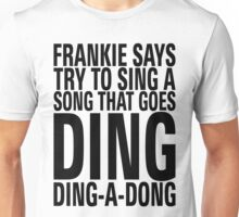 Frankie Says Ding-A-Dong Unisex T-Shirt