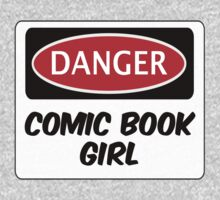 COMIC BOOK GIRL, FUNNY FAKE SAFETY DANGER SIGN  Kids Clothes