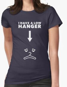 Low Hanger Womens Fitted T-Shirt