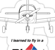 I learned to fly in a Piper Sticker