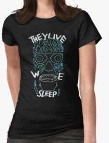 they live, we sleep Womens Fitted T-Shirt