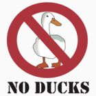 No Ducks by Nightmayer