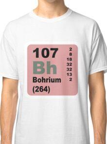 Bohrium Periodic Table of Elements Classic T-Shirt