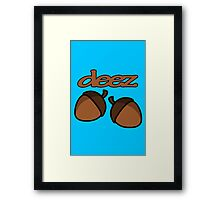 Funny deez nuts geek funny nerd Framed Print