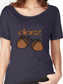 Funny deez nuts geek funny nerd Women's Relaxed Fit T-Shirt
