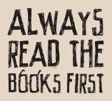 Always read the books first... T-Shirt