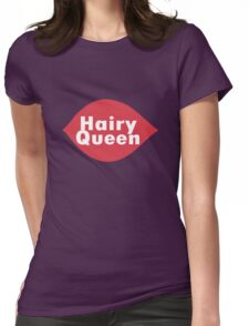 Hairy queen parody logo geek funny nerd Womens Fitted T-Shirt