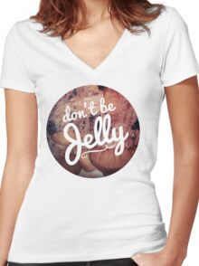 Don't be Jelly jellyfish hipster girly trendy laptop hipster beach print Women's Fitted V-Neck T-Shirt