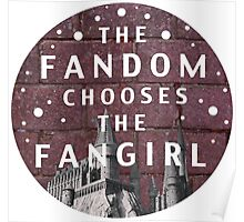 The Fandom Chooses the Fangirl Poster