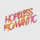 Hopeless Romantic by SJ-Graphics