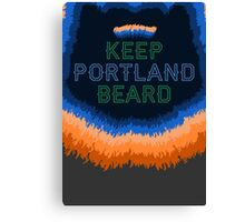 Keep Portland Beard Canvas Print