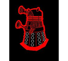 Red is dead! EXTERMINATE!!! Photographic Print