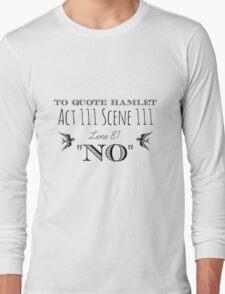 Hamlet Long Sleeve T-Shirt