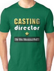 Casting Director Unisex T-Shirt