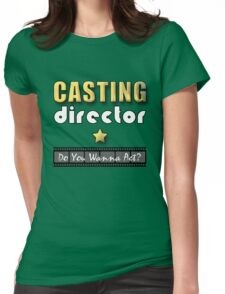 Casting Director Womens Fitted T-Shirt