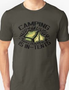 Camping is In-Tents. T-Shirt