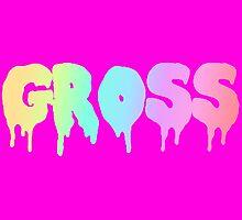 Gross! (pink) by Gilbird